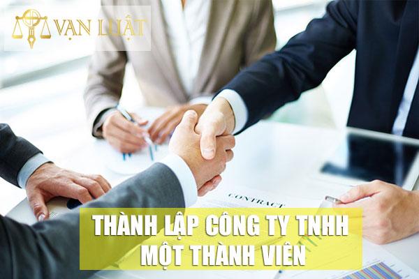 Thủ tục thành lập công ty 1 thành viên tại Hà Nội