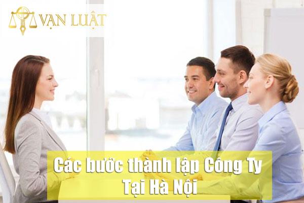 Các bước thành lập công ty tại Hà Nội