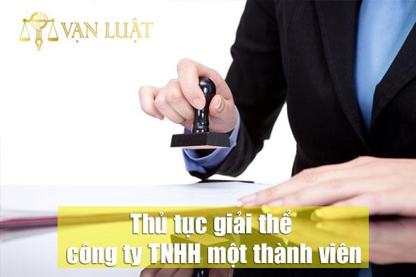 Thủ tục giải thể công ty TNHH một thành viên