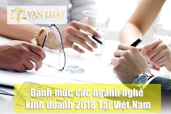 Danh mục các ngành nghề kinh doanh 2018 tại Việt Nam