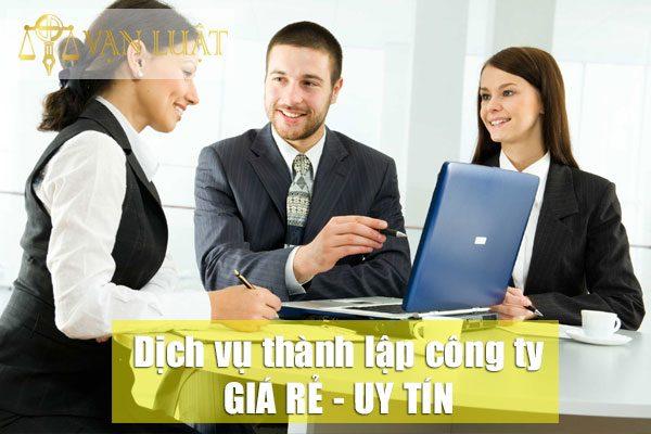 Dịch vụ thành lập công ty giá rẻ tại Hà Nội