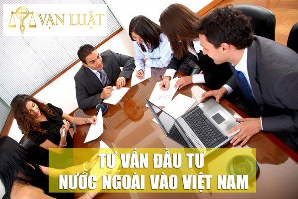 Tư vấn pháp luật đầu tư nước ngoài tại Việt Nam
