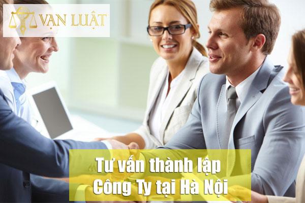 Tư vấn thành lập công ty tại Hà Nội