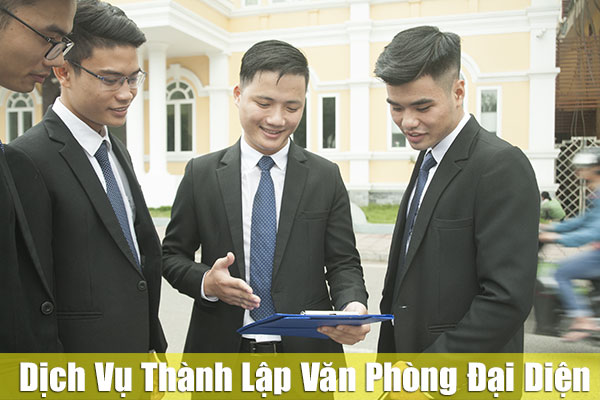Dịch vụ thành lập văn phòng đại diện chuyên nghiệp của Vạn Luật