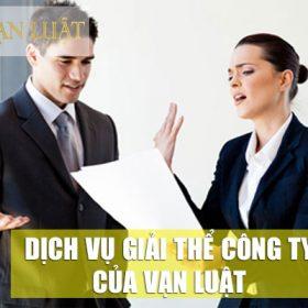 Dịch vụ giải thể công ty chuyên nghiệp tại Vạn Luật