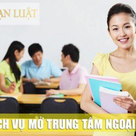 Dịch vụ mở trung tâm ngoại ngữ tại Hà Nội & TP.HCM