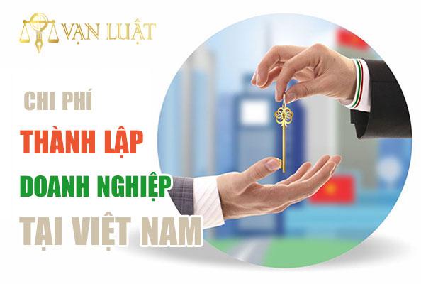 Phí thành lập doanh nghiệp tại Việt Nam