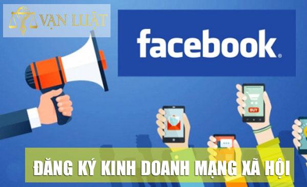 Những điều đăng ký kinh doanh mạng xã hội bạn nên biết!