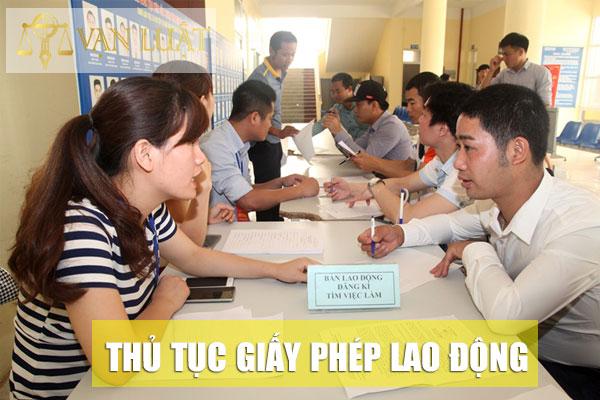 Điều kiện và Thủ tục cấp Giấy phép lao động tại Việt Nam