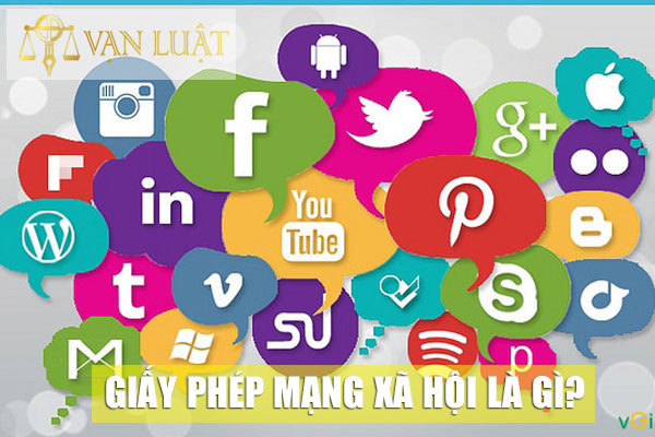 Giấy phép mạng xã hội là gì?