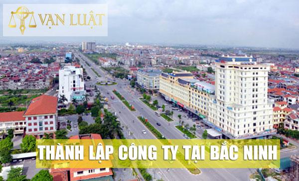 Thành lập công ty, doanh nghiệp tại Bắc Ninh