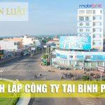 Dịch vụ tư vấn thành lập công ty tại Bình Phước