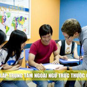 Thành lập trung tâm ngoại ngữ trực thuộc công ty