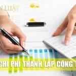 Báo giá các khoản chi phí thành lập công ty
