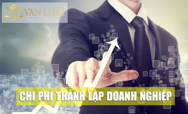 Phí đăng ký thành lập doanh nghiệp tại Việt Nam