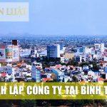 Dịch vụ Đăng Ký Thành Lập Công Ty Trọn Gói Tại Bình Thuận