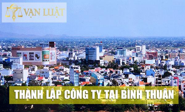 Thành Lập Công Ty Trọn Gói Tại Bình Thuận