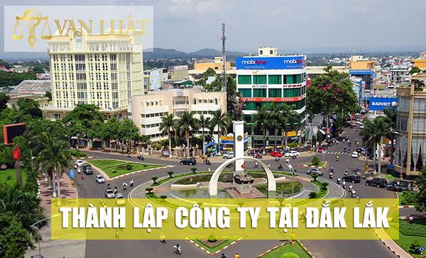 Dịch vụ thành lập công ty tại Đắk Lắk