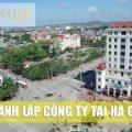 Thành lập công ty tại Hà Giang Trọn Gói Uy Tín