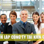 Thủ tục thành lập công ty tại Kiên Giang – Tư vấn pháp luật Doanh nghiệp