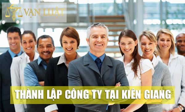 Thủ tục thành lập công ty tại Kiên Giang