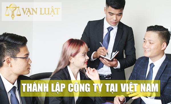 Thành lập công ty là gi? Các loại hình công ty, doanh nghiệp tại Việt Nam