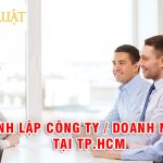 Dịch vụ thành lập công ty / doanh nghiệp trọn gói giá rẻ tại TPHCM