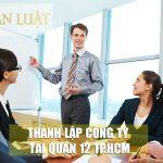 Dịch vụ thành lập doanh nghiệp tại Quận 12 Uy Tín – Giá Rẻ