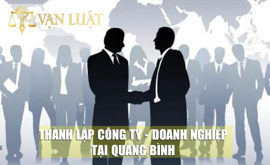 Dịch vụ thành lập công ty / Dịch vụ thành lập doanh nghiệp tại Quảng Bình