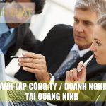 Thành lập công ty trọn gói rẻ tại Quang Ninh | Thành Lập Doanh Nghiệp nhanh, uy tín