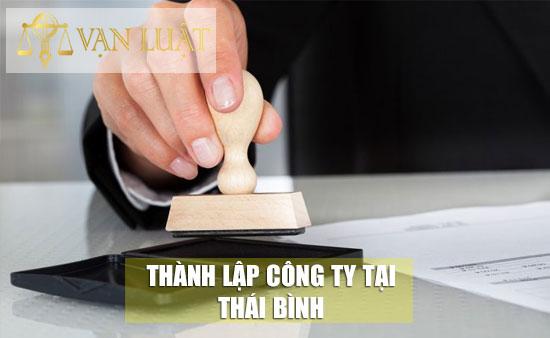 Dịch vụ thành lập công ty tại Thái Bình