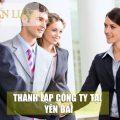 Chuyên tư vấn thủ tục thành lập công ty Yên Bái - Trọn gói,Giá Rẻ