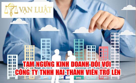 Thủ tục tạm ngừng kinh doanh công ty TNHH 2 thành viên