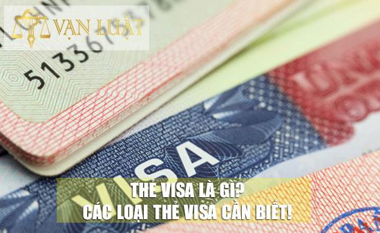 Visa là gì? Các loại thẻ Visa mà bạn nên biết!