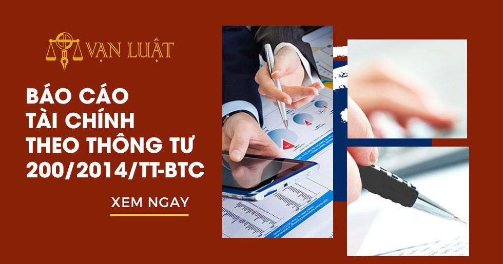 Báo cáo tài chính theo thông tư 200/2014/TT-BTC