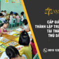 Cấp giấy phép Thành Lập trường mầm non tại Thủ Dầu Một Tp HCM