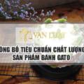 Công bố tiêu chuẩn chất lượng bánh gato tại Việt Nam