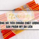 Dịch vụ công bố sản phẩm Mì Ăn Liền giá rẻ tại Việt Nam