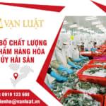 Công bố chất lượng sản phẩm, hàng hóa thủy sản nhập khẩu