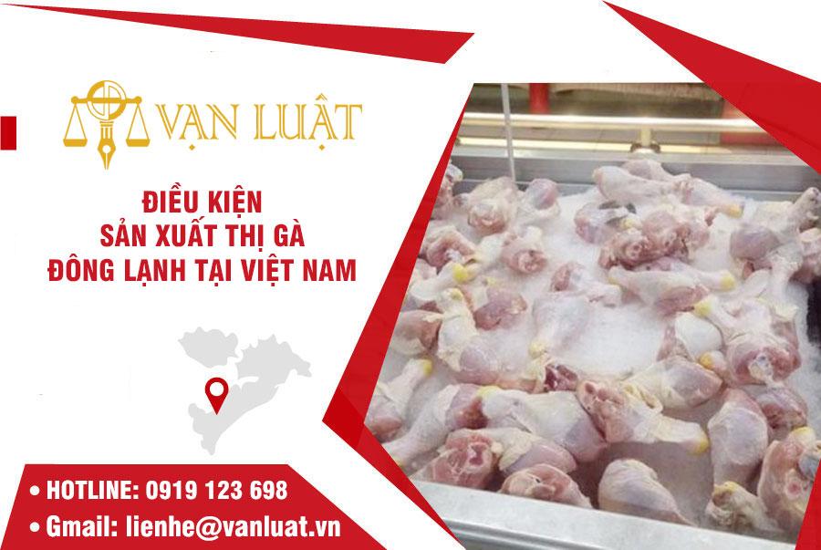 Giấy chứng nhận cơ sở đủ điều kiện sản xuất thịt gà đông lạnh