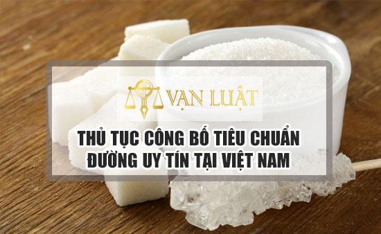 Thủ tục công bố tiêu chuẩn đường tại Việt Nam