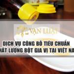 Dịch vụ công bố tiêu chuẩn chất lượng bột gia vị tại Việt Nam