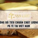 Công bố tiêu chuẩn pa tê Uy Tín – Nhanh Gọn tại Hà Nội