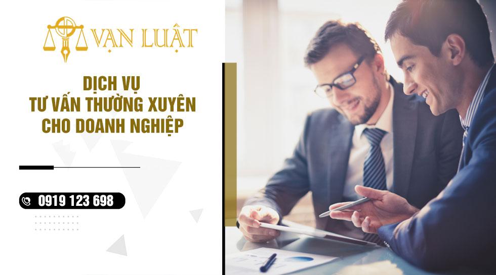 Dịch vụ tư vấn thường xuyên cho doanh nghiệp
