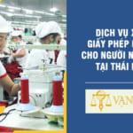 Dịch vụ xin giấy phép lao động cho người nước ngoài tại Thái Nguyên