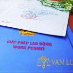 Dịch vụ làm giấy phép lao động cho người nước ngoài tại Biên Hòa – Đồng Nai