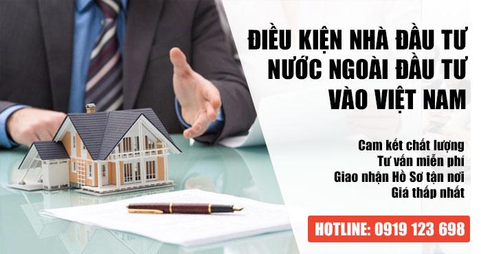 Điều kiện nhà đầu tư nước ngoài đầu tư vào Việt Nam