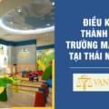 Điều kiện thành lập Trường Mầm Non tại Thái Nguyên