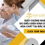 Giấy chứng nhận Điều kiện kinh doanh hóa chất tại Bắc Giang