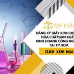 Giấy chứng nhận kinh doanh hóa chất trong công nghiệp tại Tp.Hồ Chí Minh